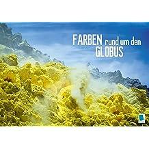 Farben rund um den Globus (Tischaufsteller DIN A5 quer): Dünen, Eis und Gestein: die schönheit der Erde (Tischaufsteller, 14 Seiten) (CALVENDO Natur)