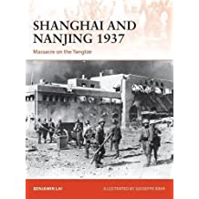 Shanghai and Nanjing 1937: Massacre on the Yangtze (Campaign)