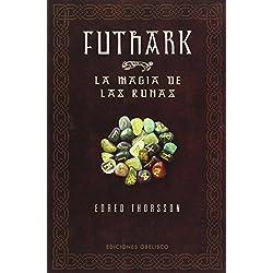 Futhark -La magia de las runas (MAGIA Y OCULTISMO)