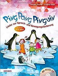 Ping Pong Pinguin: Lieder zur Sprach- und Bewegungsf??rderung f??r Kinder von 3 bis 6 Jahren by Renate Zimmer (2012-06-06)