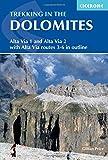 Trekking in the Dolomites: Alta Via 1 and Alta Via 2 (Cicerone Trekking Guides) - Cicerone Press Ltd - amazon.es