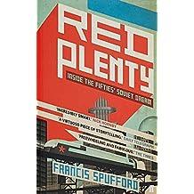 Red Plenty by Francis Spufford (2011-07-07)