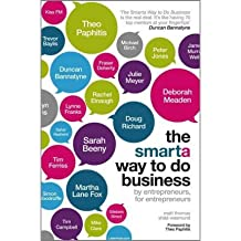 [The SMARTA Way to Do Business: by Entrepreneurs, for Entrepreneurs] [by: Matt Thomas]