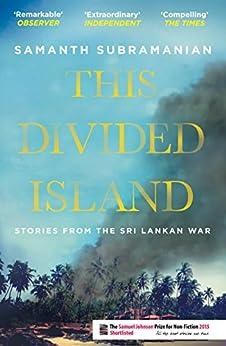 This Divided Island: Stories From The Sri Lankan War por Samanth Subramanian epub