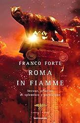 Roma in fiamme: Nerone, principe di splendore e perdizione (Omnibus)