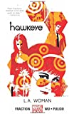 Hawkeye Volume 3: L.A. Woman (Marvel Now) (Hawkeye (Marvel Now!))