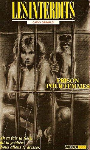 Les interdits n°43 : prison pour femmes