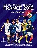 Le livre officiel de la Coupe du monde de football féminine 2019