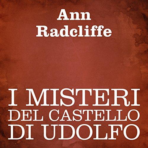 I misteri del castello di Udolfo  Audiolibri