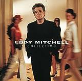 Songtexte von Eddy Mitchell - Collection