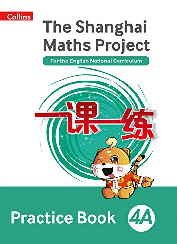 Practice Book 4A (The Shanghai Maths Project)