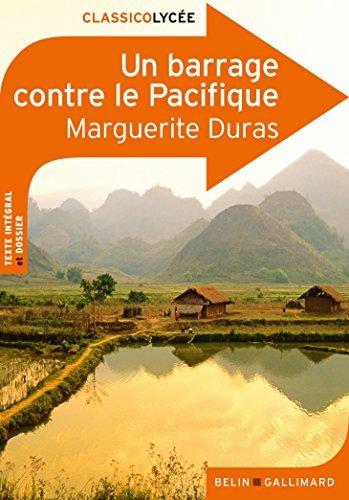Un Barrage Contre Le Pacifique by Marguerite Duras (2011-08-03)
