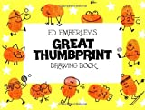 Great Thumb Print Drawing Book by Ed Emberley (1994-07-21)