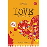 Love Eventually: Stories of Love Passion