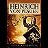 Heinrich von Plauen - Historischer Roman - Reihe Lebendiges Mittelalter - Ritterroman: Die Schlacht bei Tannenberg (Illustrierte Ausgabe)