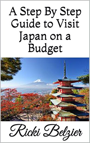 a-step-by-step-guide-to-visit-japan-on-a-budget-english-edition