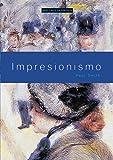 Impresionismo (Arte en contexto)