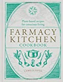 #9: Farmacy Kitchen Cookbook: Plant-based recipes for a conscious way of life