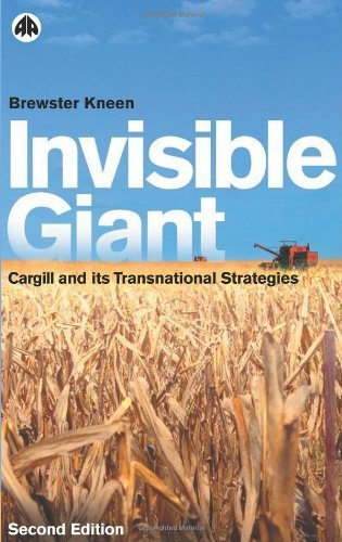 invisible-giant-cargill-and-its-transnational-strategies-2nd-edition-by-kneen-brewster-2002-paperbac