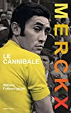 Merckx, le cannibale