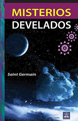 Misterios develados por Maestro Saint Germain
