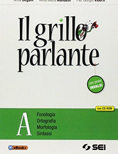 Il grillo parlante. Vol. A: Fonologia, ortografia, morfologia, sintassi. Con prove INVALSI. Per la Scuola media. Con CD-ROM