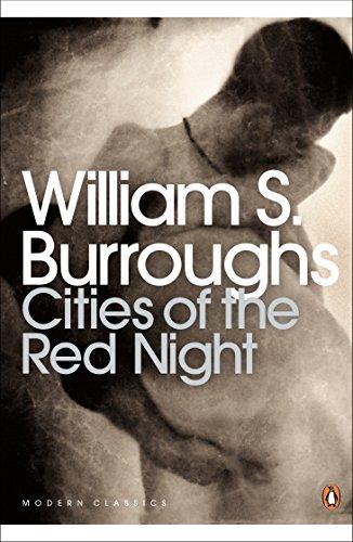 Cities of the Red Night (Penguin Modern Classics) por William S. Burroughs