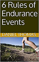 6 Rules of Endurance Events (English Edition)