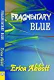 Image de Fragmentary Blue (English Edition)