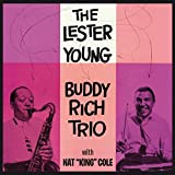 With Nat King Cole - Lester Young / Buddy Rich Trio (Plus 8 Bonus Tracks) by Nat 'King' Cole