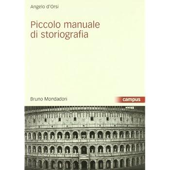 Piccolo Manuale Di Storiografia