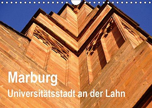Marburg - Universitätsstadt an der Lahn (Wandkalender 2019 DIN A4 quer): Marburg hat weit mehr zu bieten als ihre alte und bekannte Universität. (Monatskalender, 14 Seiten ) (CALVENDO Orte)