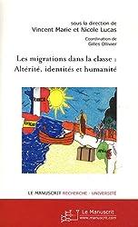 Les Migrations Dans la Classe: Altérité, Identités et Humanité