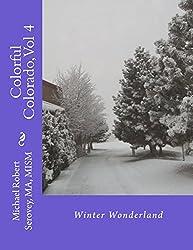 Colorful Colorado: Winter Wonderland (English Edition)