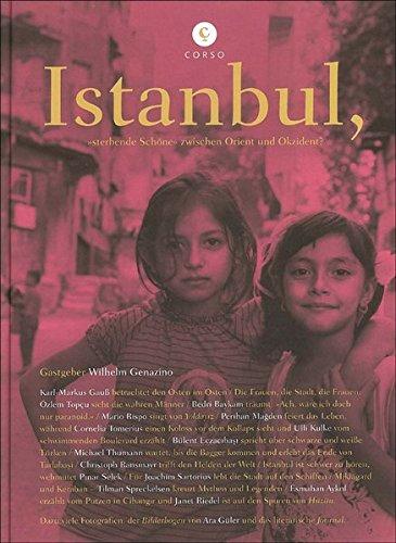 Istanbul: »sterbende Schöne« zwischen Orient und Okzident? (corsofolio)