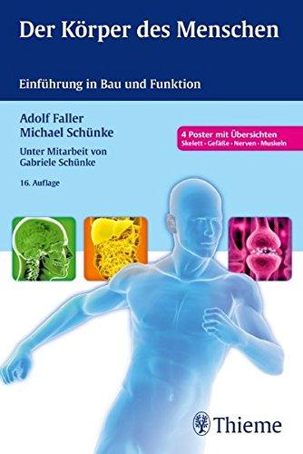 Der Körper des Menschen: Einführung in Bau und Funktion -