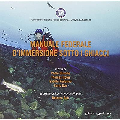 Manuale Federale D'immersione Sotto I Ghiacci