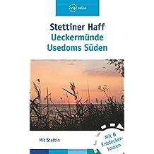 Stettiner Haff, Ueckermünde, Usedoms Süden: Mit Stettin