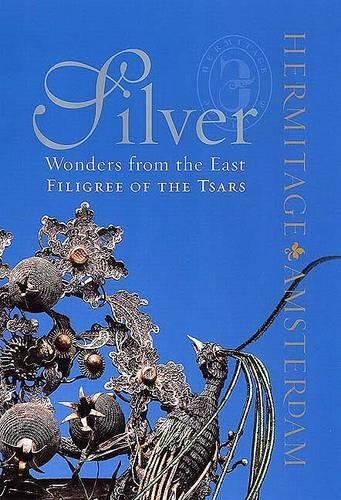 SILVER WONDERS FROM THE EAST: Filigree of the Tsars por Maria Menshikova