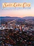Salt Lake City: Welcoming the World (Urban Tapestry Series) by Dick Nourse (1998-09-02)