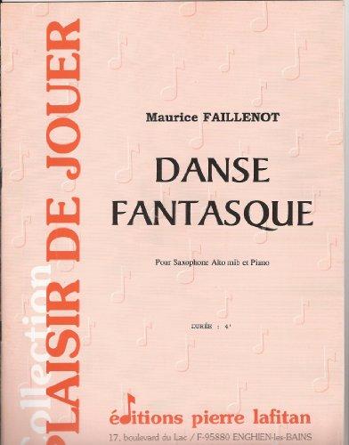 Danse fantasque : Pour saxophone alto mi bémol et piano (Collection Plaisir de jouer)