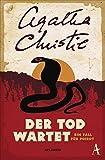 Der Tod wartet: Ein Fall für Poirot - Agatha Christie