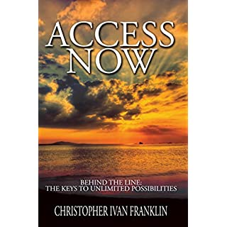 Access Now: Behind the Line: The Keys to Unlimited Possibilities (Urban Renaissance) (English Edition)