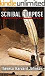 Scribal Purpose: 10 Reasons Why God H...
