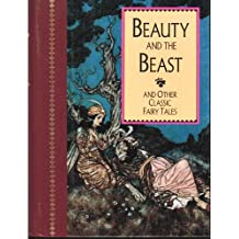 Beauty and the beast: And other classic fairy tales from the old French