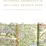 Picturing Experience in the Early Printed Book: Breydenbach's Peregrinatio from Venice to Jerusalem