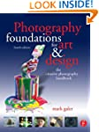 Photography Foundations for Art and D...