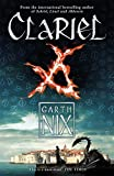 Clariel: Prequel to the internationally bestselling fantasy series (The Old Kingdom)