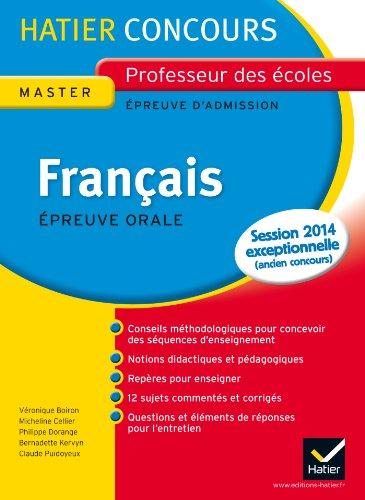 Français épreuve orale d'admission : Exposé et entretien