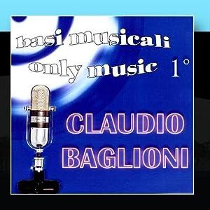 Claudio Baglioni - Le basi musicali di Claudio Baglioni